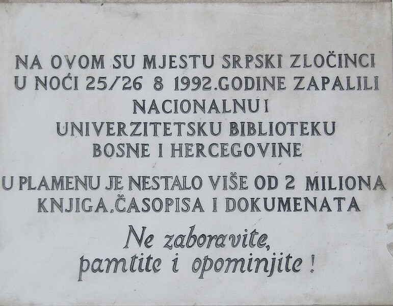 A close vision of the commemoration plague at the University Library in Bosnian language